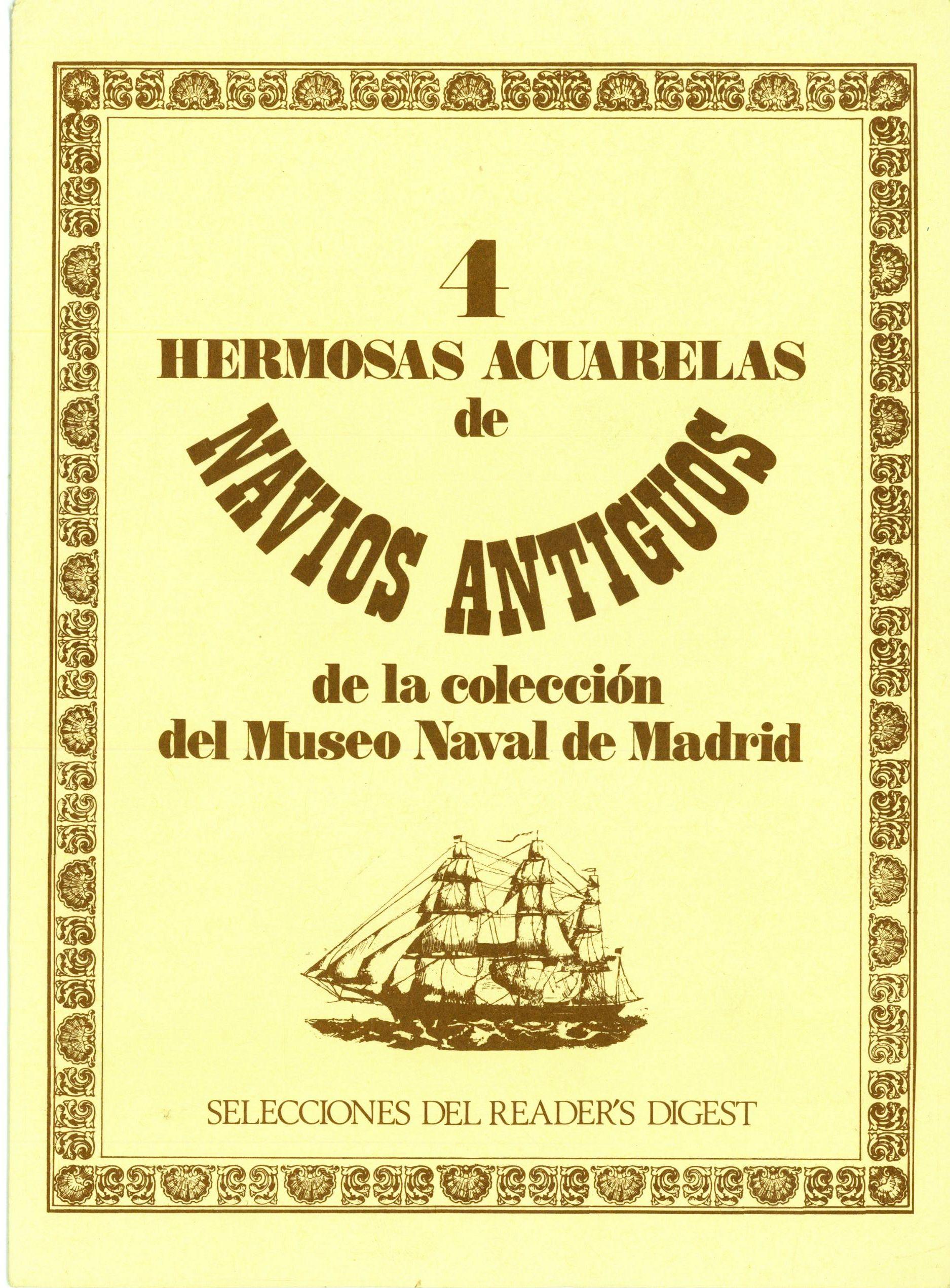 """""""4 Hermosas Acuarelas deNavíosAntiguos de la colección del Museo Naval de Madrid"""""""