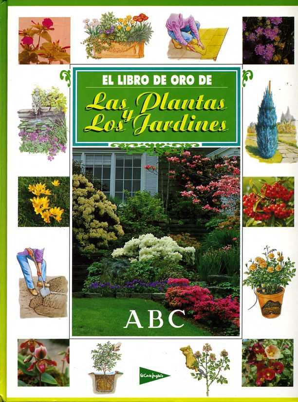 Libro de oro de las Plantas y los Jardines
