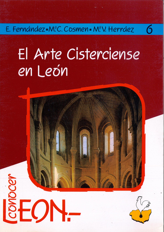 """""""El arte cisterciense en León"""""""