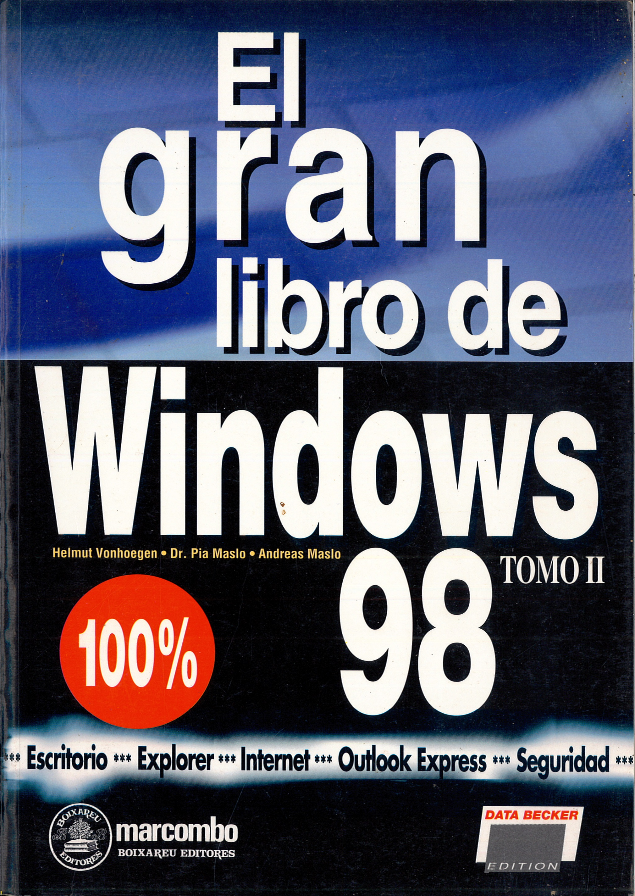 EL GRAN LIBRO DE WINDOWS 98. Tomo II.