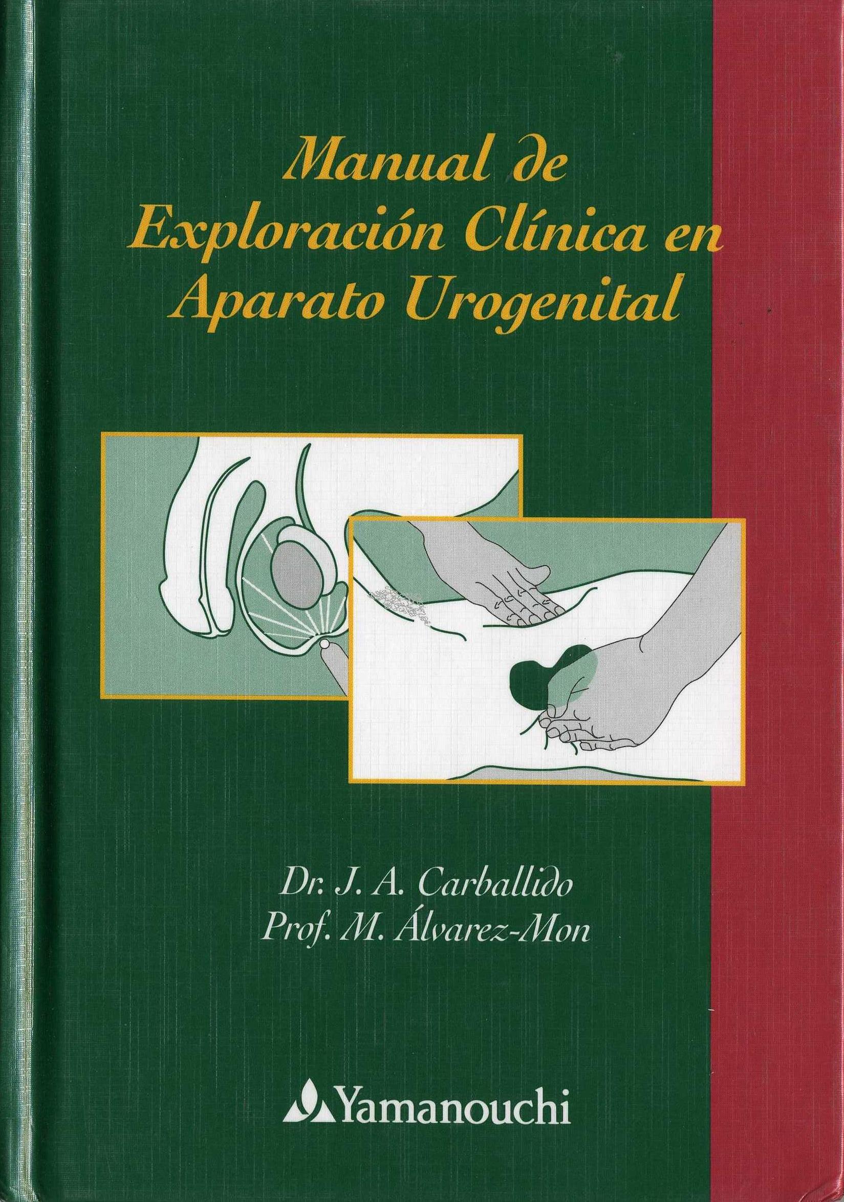 """""""Manual de exploración clínica en aparato urogenital"""""""