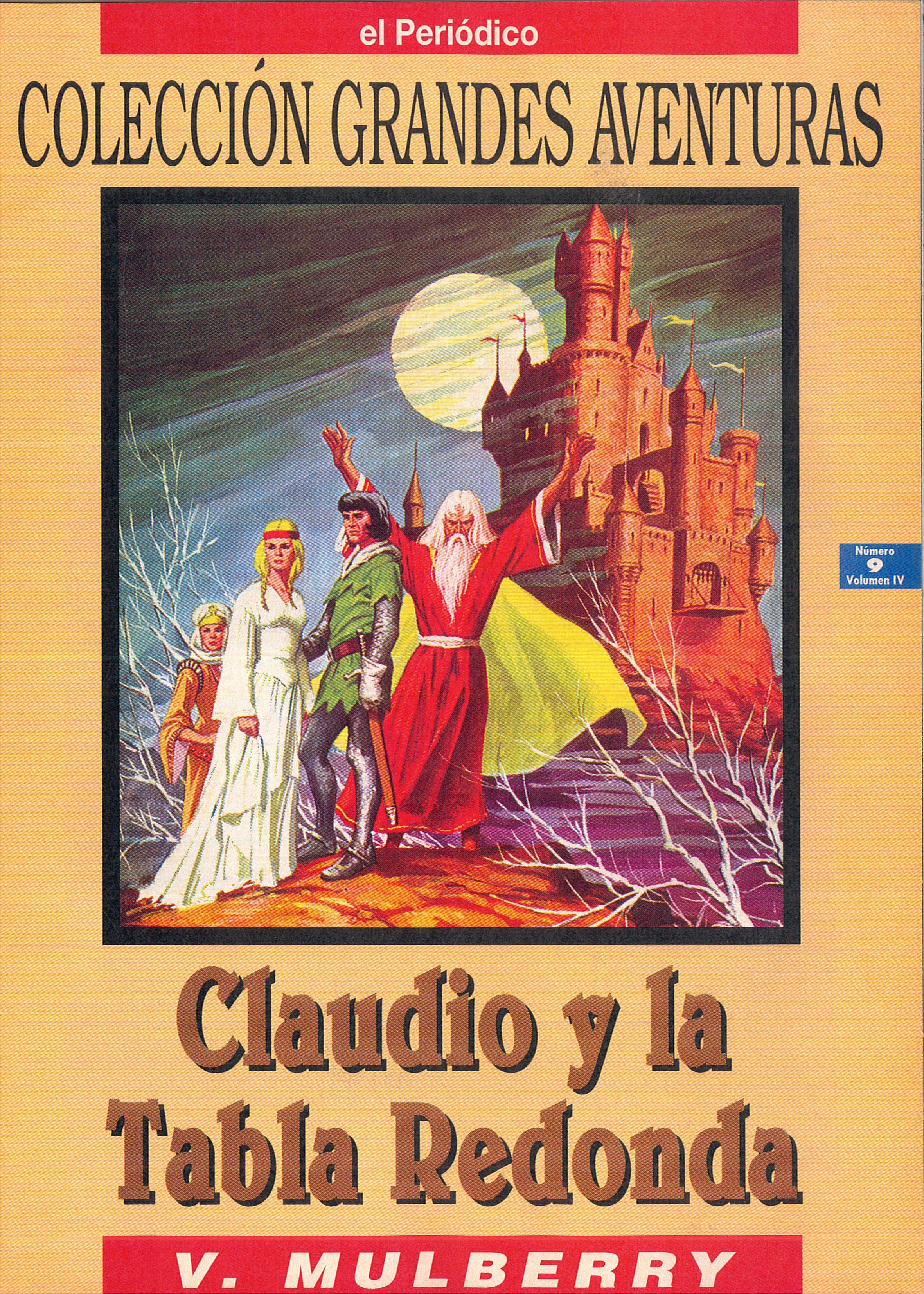 CLAUDIO Y LA TABLA REDONDA (V. Mulberry)