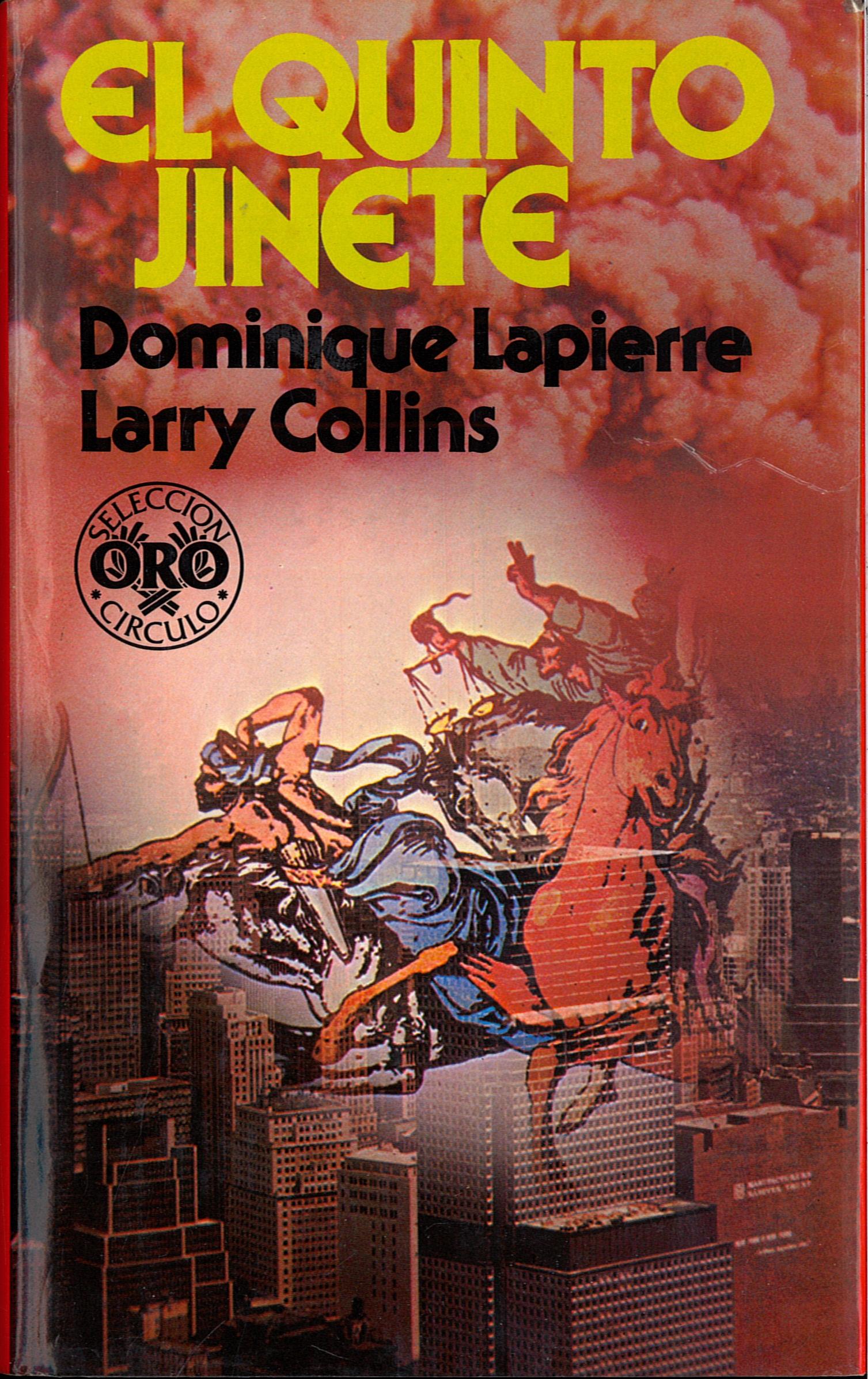 EL QUINTO JINETE (Dominique Lapierre – Larry Collins).