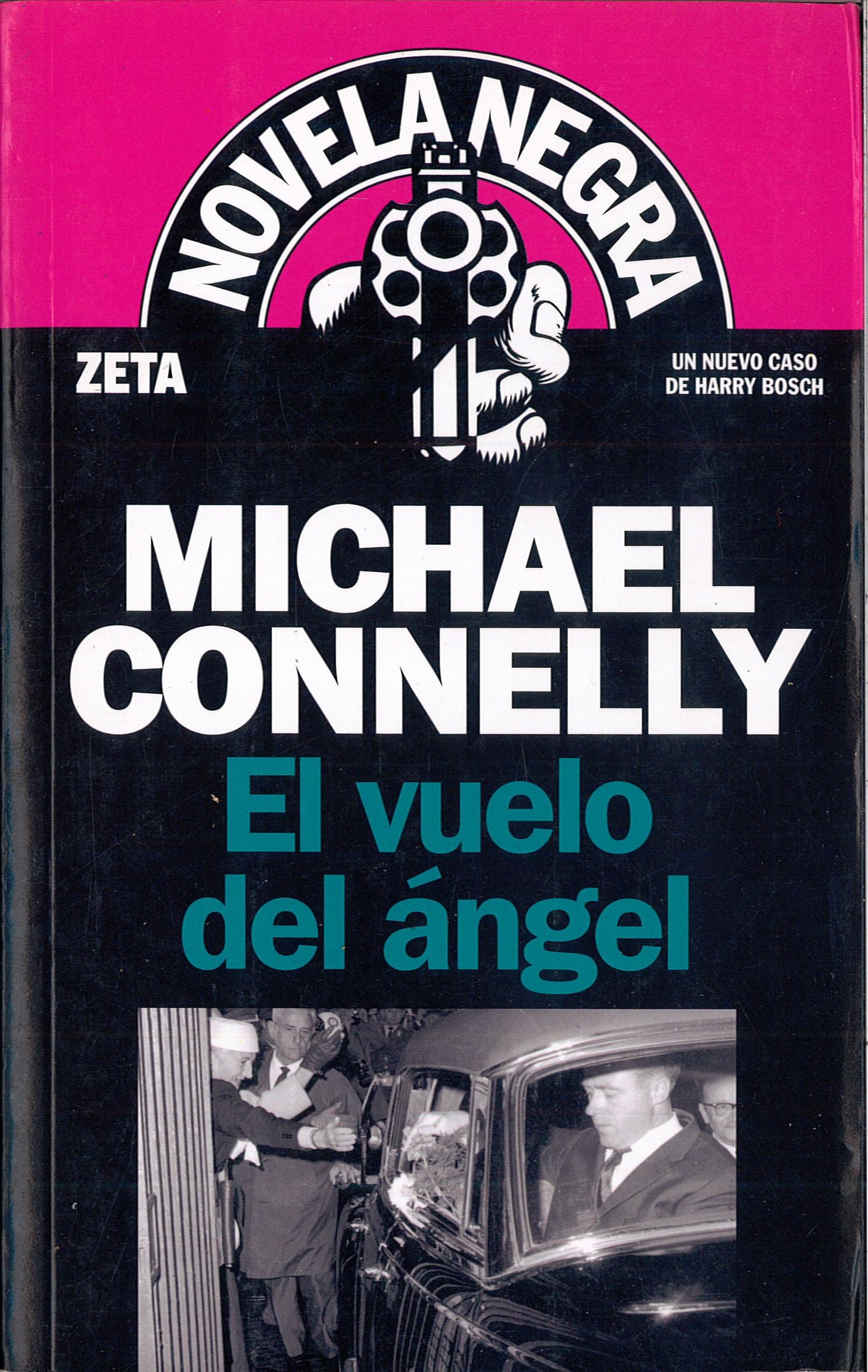 EL VUELO DEL ÁNGEL (Michael Connelly).