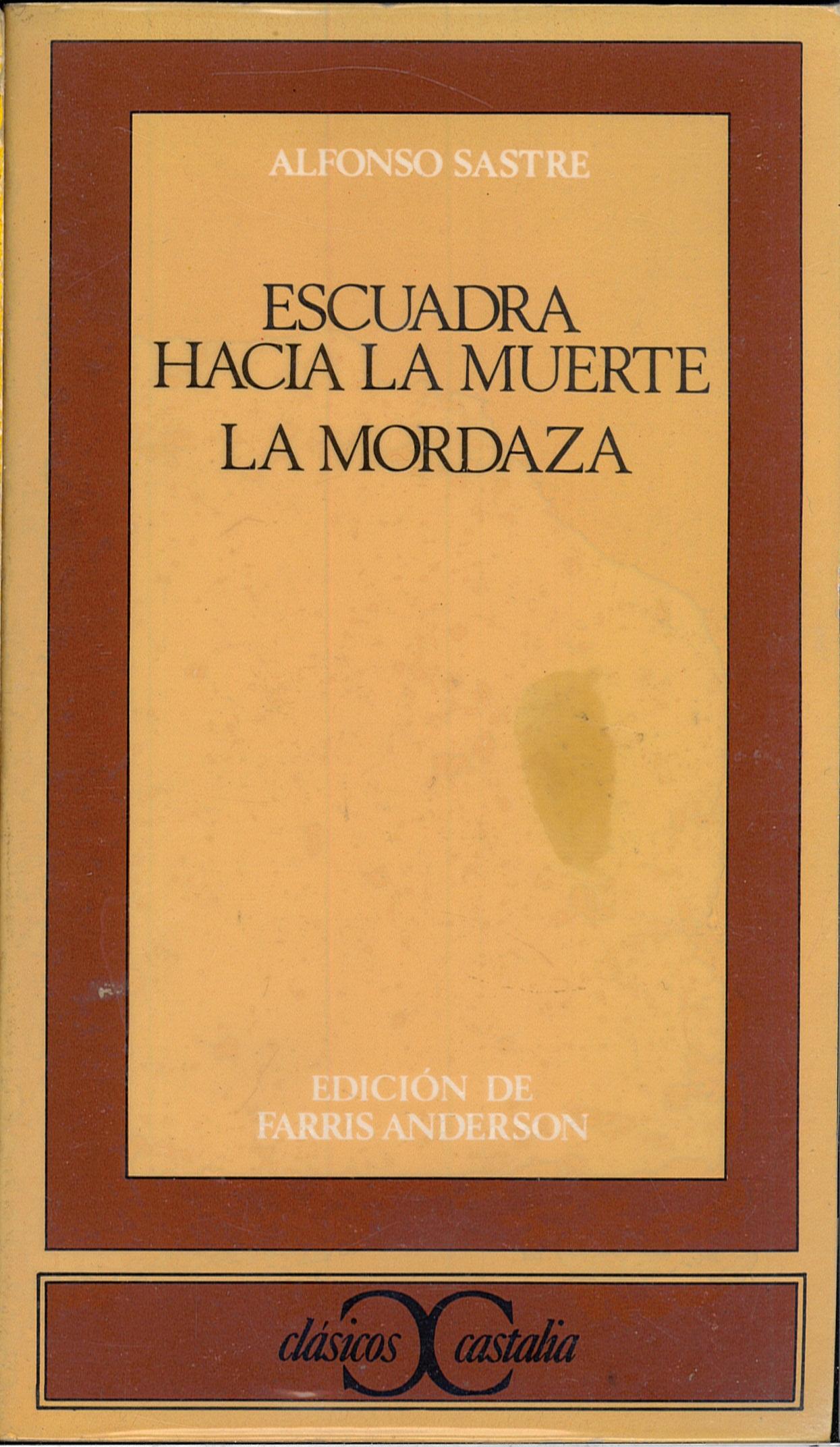 ESCUADRA HACIA LA MUERTE – LA MORDAZA (Alfonso Sastre).