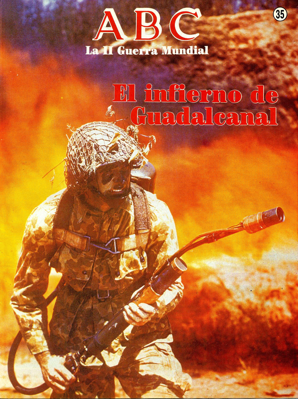 La II Guerra Mundial: El infierno de Guadalcanal. Portada del fascículo nº 35.