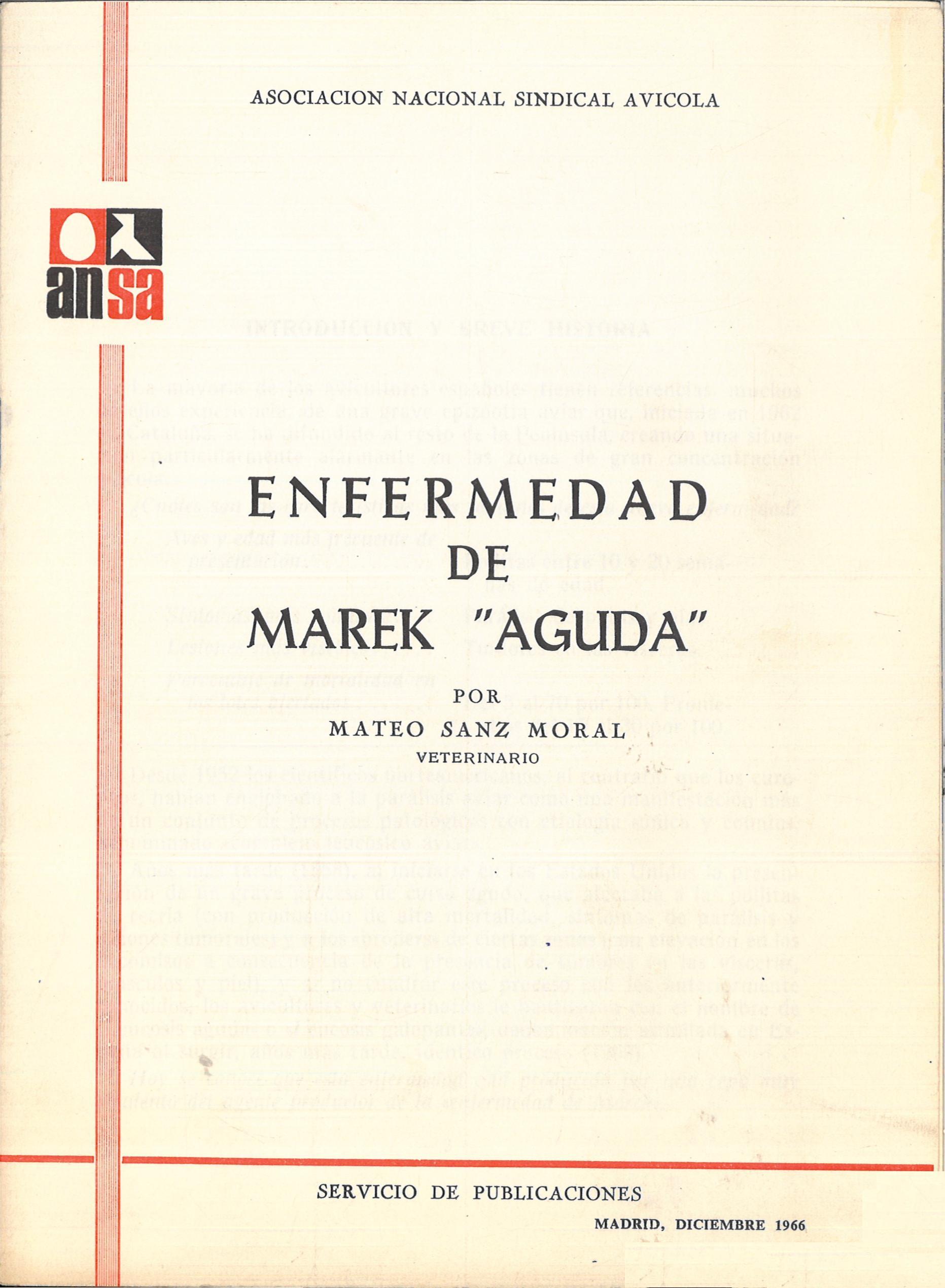 ENFERMEDAD DE MAREK «AGUDA» (Mateo SAN MORAL-Veterinario) ANSA (Asociación Nacional Sindical Avícola). 26 páginas.