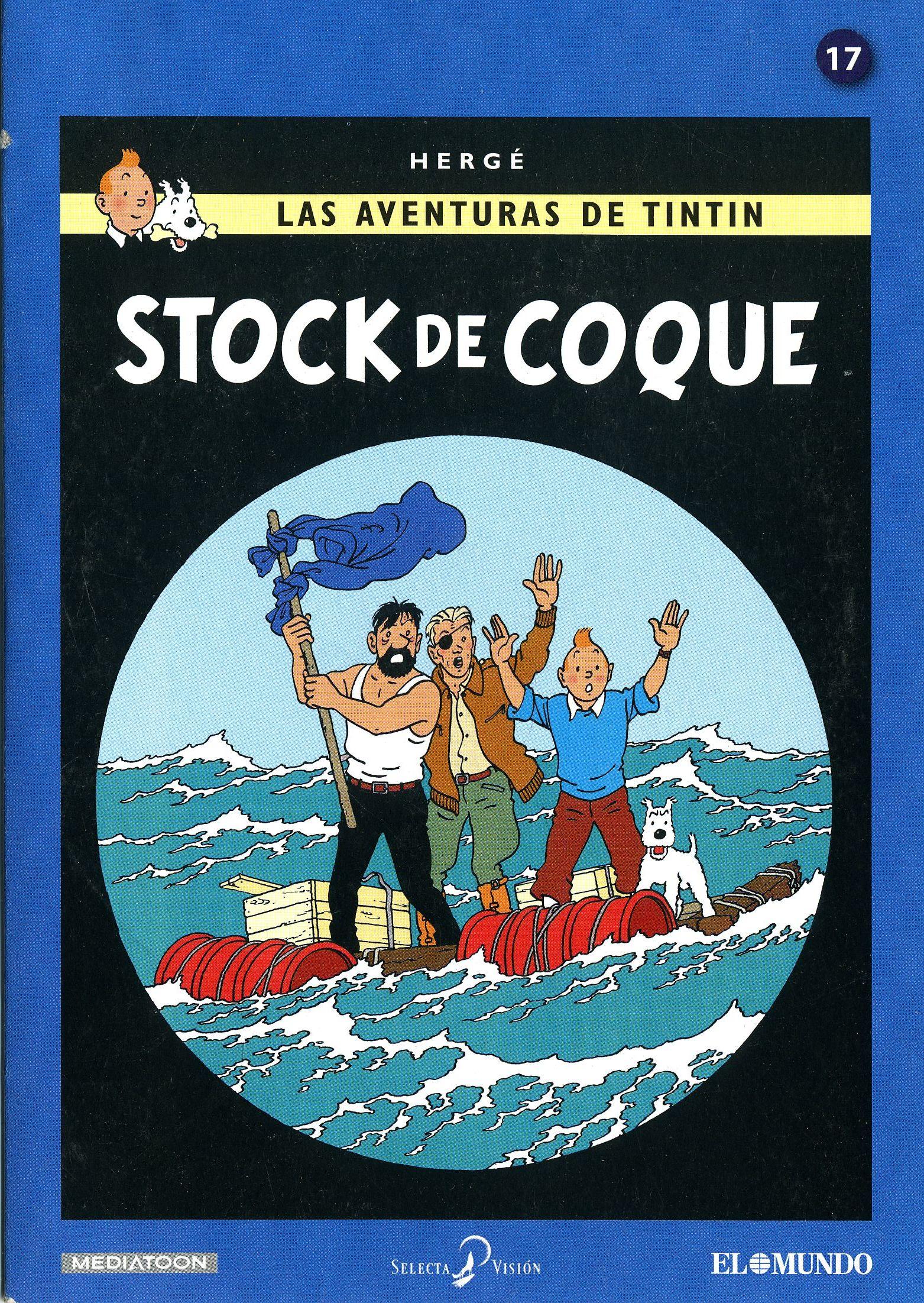 STOCK DE COQUE (2013). Carátula del DVD nº 17: Las Aventuras de TINTÍN-Hergé.