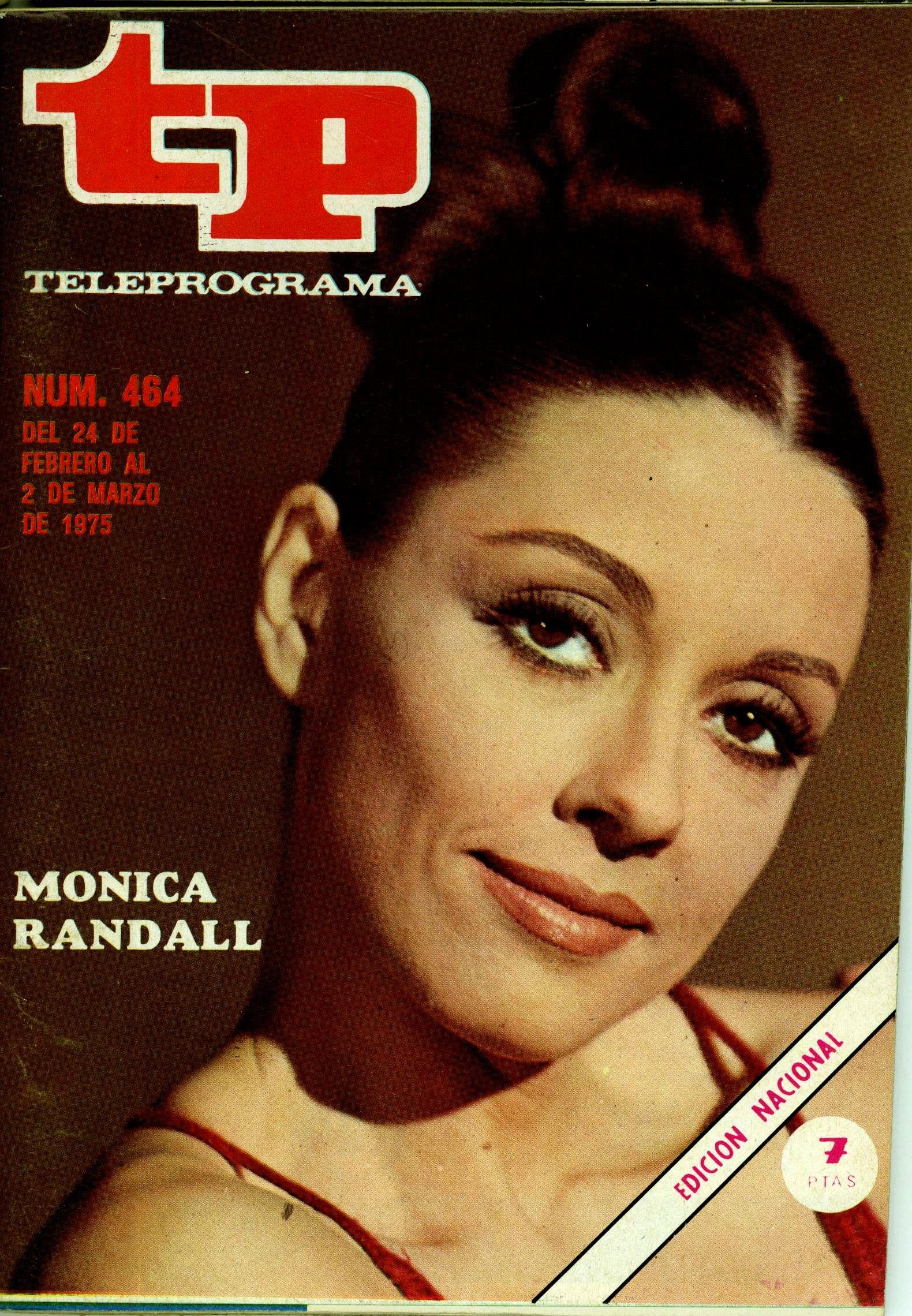 TP-Teleprograma. Portada del número 464 (del 24 de febrero al 2 de marzo de 1975). En titulares: Mónica Randall.