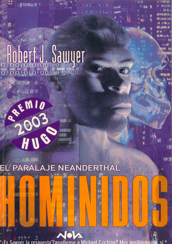 """""""Homínidos (El paralaje Neanderthal"""""""