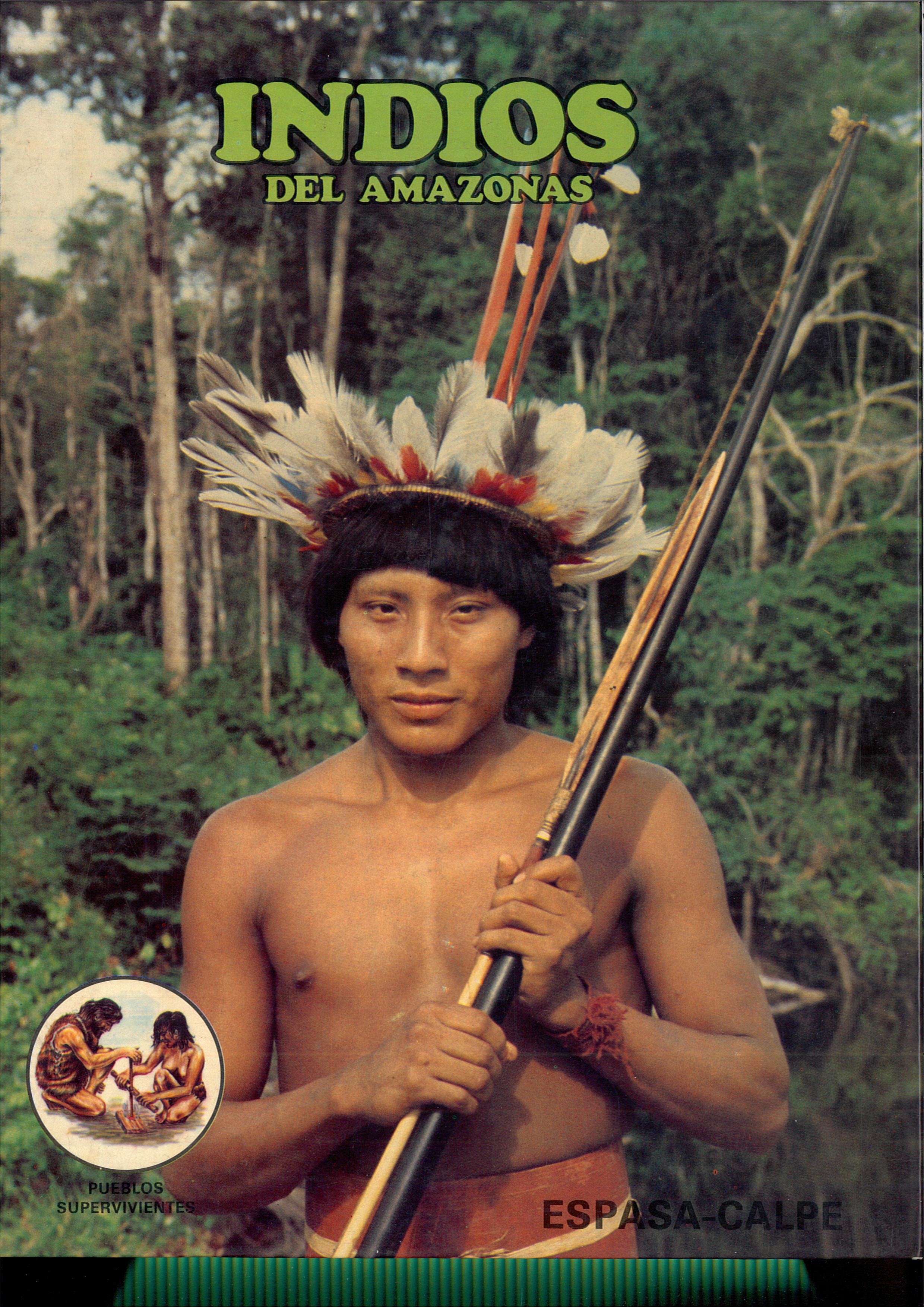 """""""Indios del Amazonas"""""""