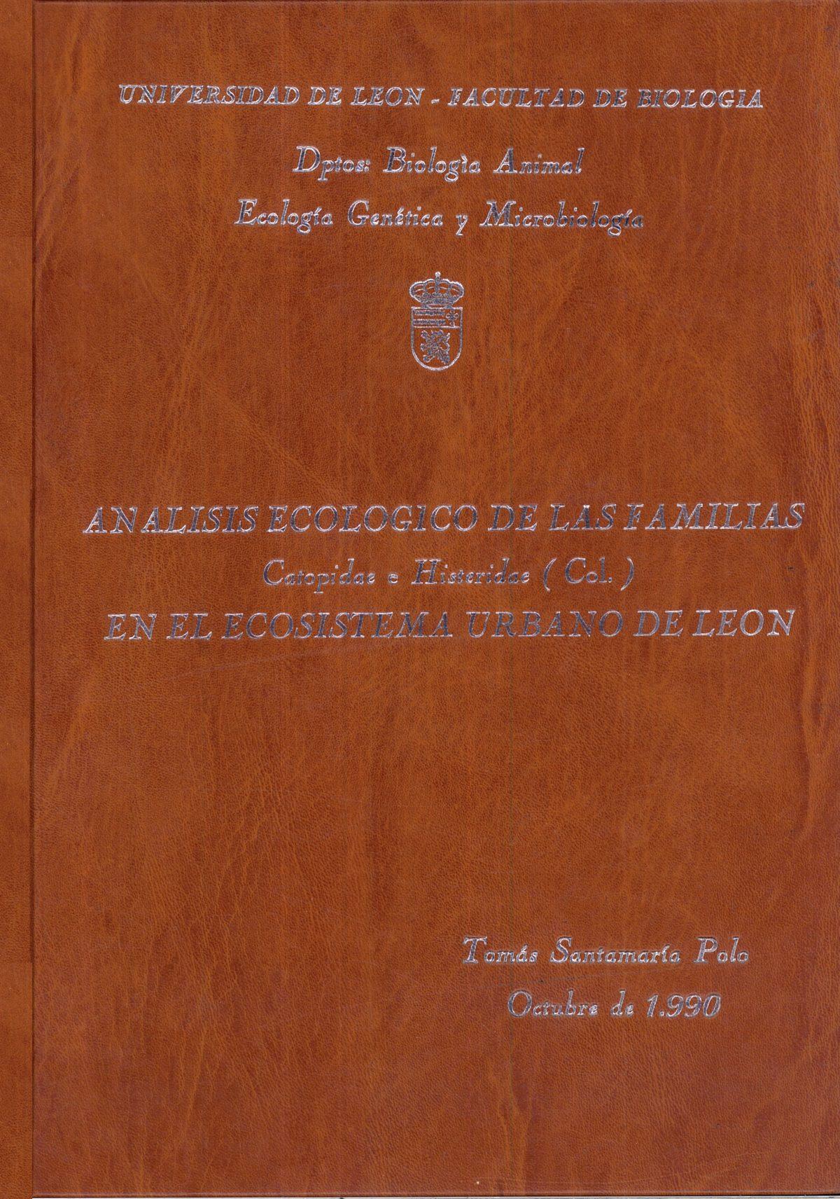 «Análisis ecológico de las familias Catopidae e Histeridae (Col.) en el ecosistema urbano de León»