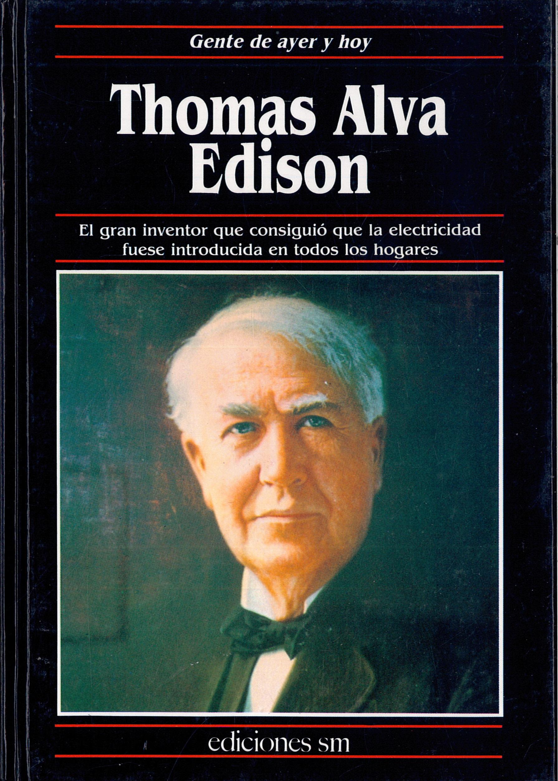 «Thomas Alva Edison»