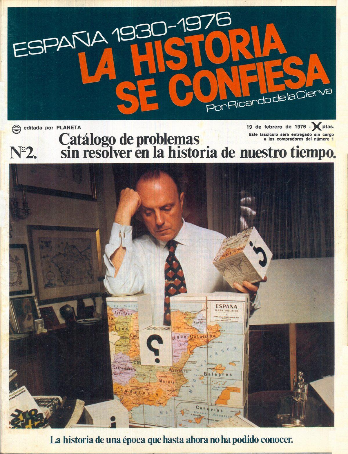 «España 1930-1976: La historia se confiesa»