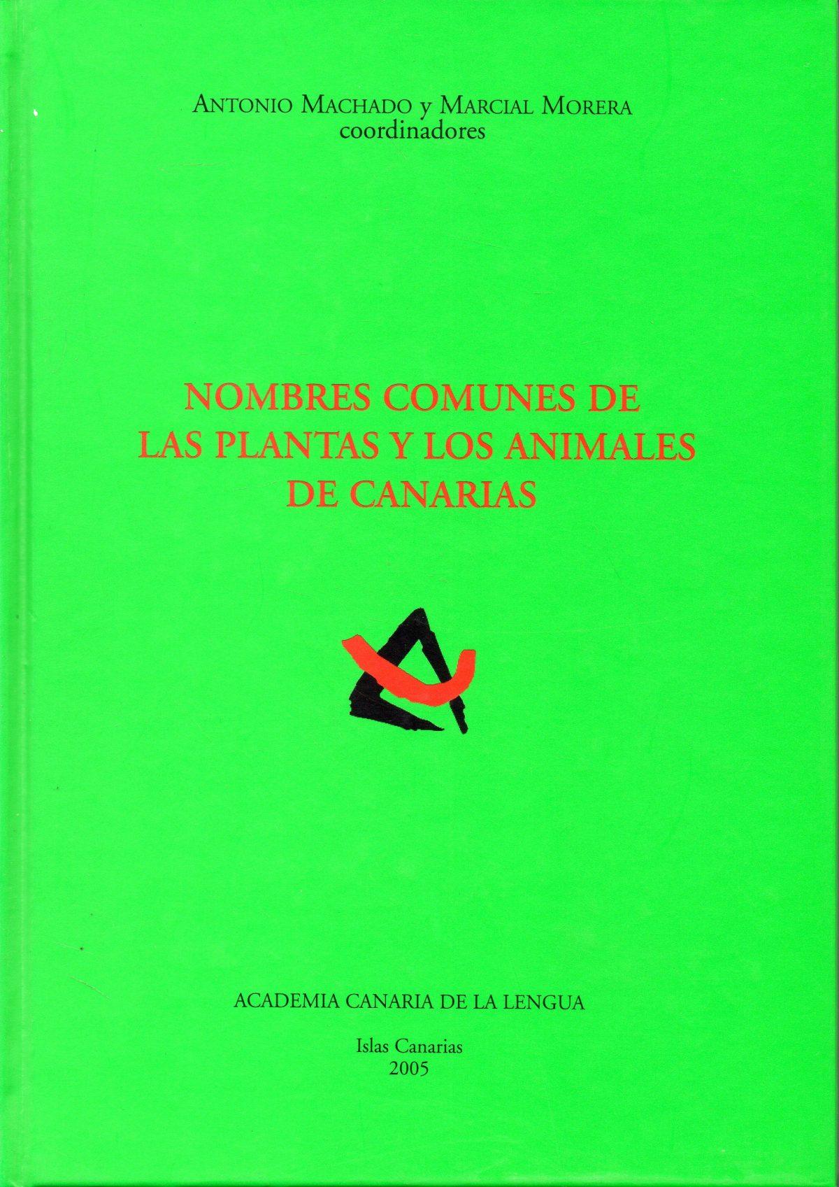 """""""Nombres comunes de las plantas y los animales de Canarias"""""""