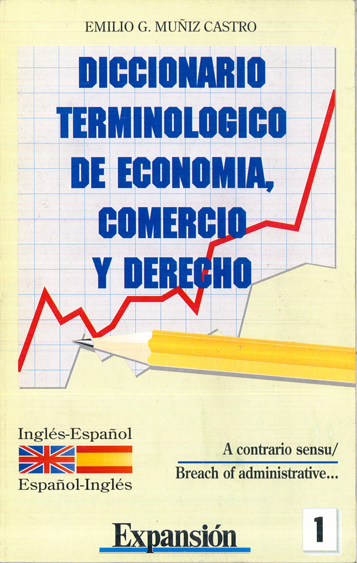 «Diccionario terminológico de Economía, Comercio y Derecho»