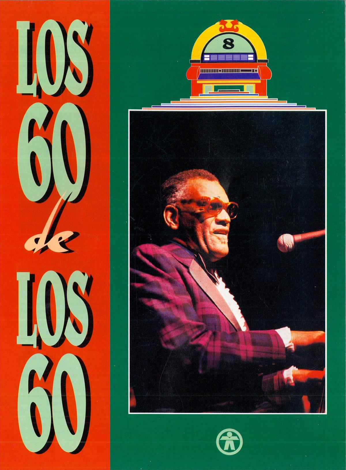 """""""Los 60 de los 60"""""""