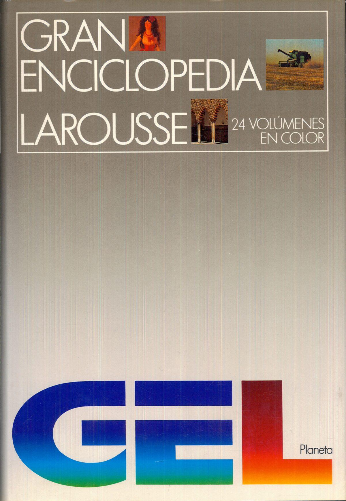 """""""Gran enciclopedia Larousse"""""""